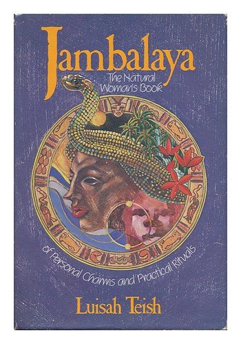 9780062508607: Jambalaya: The Natural Woman's Book of Personal Charms and Practical Rituals