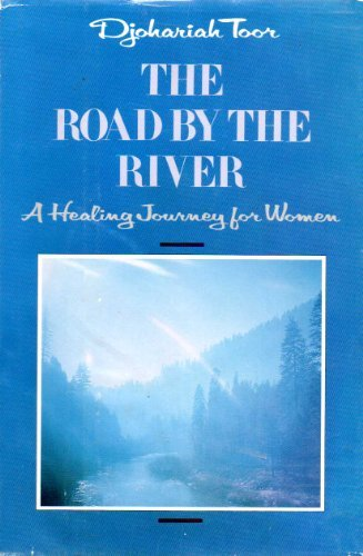 9780062508614: The Road by the River: A Healing Journey for Women