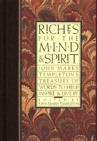 9780062508652: Riches for the Mind and Spirit: John Marks Templeton's Treasury of Words to Help, Inspire, and Live by