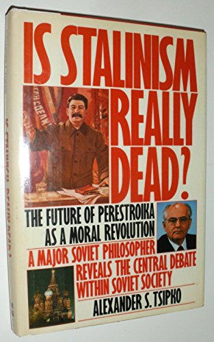 Is Stalinism Really Dead?