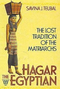 9780062508737: Hagar the Egyptian: The Lost Tradition of the Matriarchs
