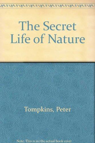 9780062508775: The Secret Life of Nature: Living in Harmony With the Hidden World of Nature Spirits from Fairies to Quarks
