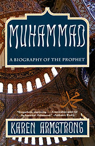 Muhammad: A Biography of the Prophet: Karen Armstrong