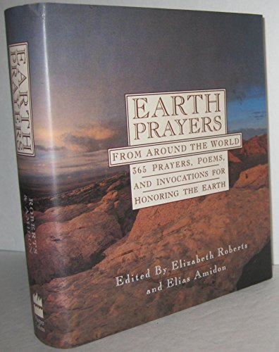 9780062508881: Earth Prayers from Around the World: 365 Prayers, Poems, and Invocations for Honoring the Earth