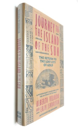 9780062508959: Journey to the Island of the Sun: The Return to the Lost City of Gold (Harper Odysseys)