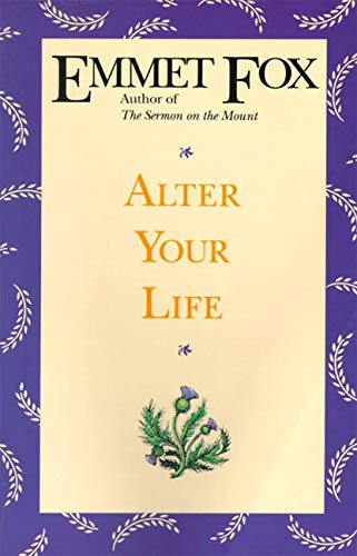 9780062508973: Alter Your Life