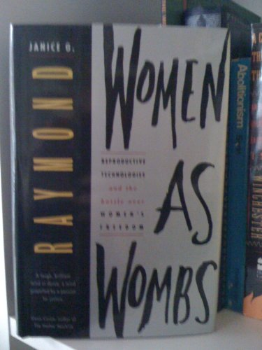 9780062508980: Women as Wombs: Reproductive Technologies and the Battle over Women's Freedom