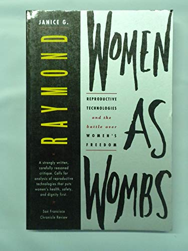 9780062508997: Women As Wombs: Reproductive Technologies and the Battle over Women's Freedom