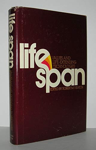 9780062509086: Life span: Values and life-extending technologies