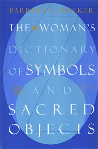 9780062509239: The Woman's Dictionary of Symbols and Sacred Objects (More Crystals and New Age)