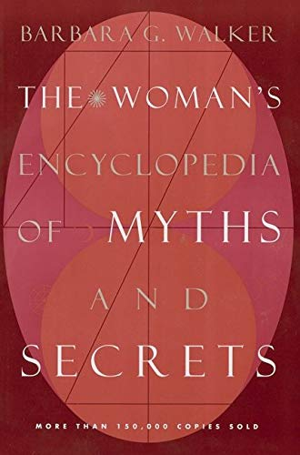 9780062509253: The Woman's Encyclopedia of Myths and Secrets