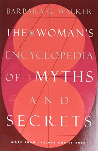 9780062509253: Woman's Encyclopedia of Myths and Secrets