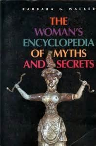 9780062509260: Woman's Encyclopedia of Myths and Secrets