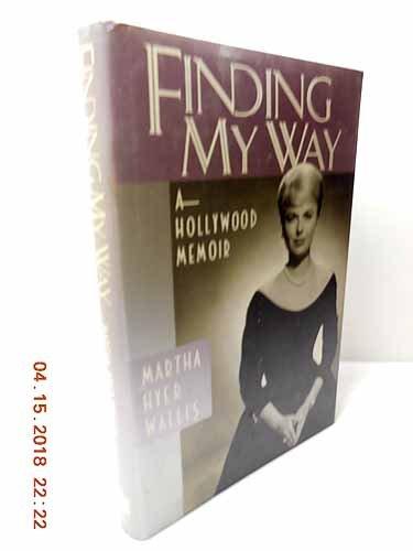 9780062509383: Finding My Way: A Hollywood Memoir