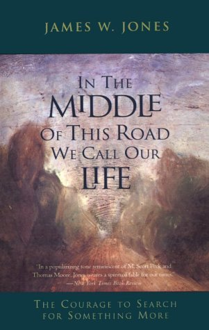 In the Middle of This Road We: Jones, James William
