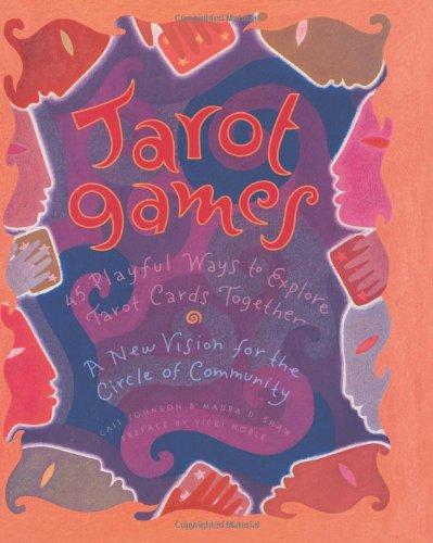 9780062509642: Tarot Games: 45 Playful Ways to Explore Tarot Cards Together