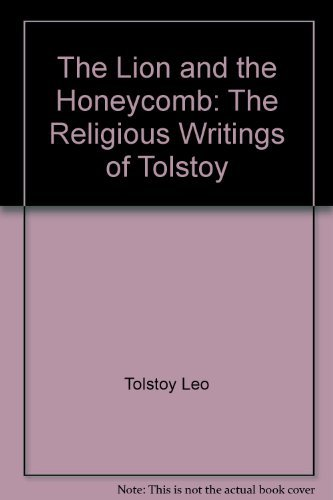 9780062509680: The lion and the honeycomb: The religious writings of Tolstoy