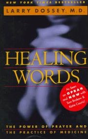9780062510228: Healing Words - The Power Of Prayer And The Practice Of Medicine