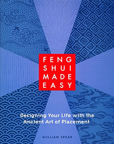9780062510235: Feng Shui Made Easy: Designing Your Life with the Ancient Art of Placement