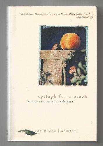 9780062510242: Epitaph for a Peach: Four Seasons on My Family Farm