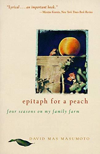 9780062510259: Epitaph for a Peach: Four Seasons on My Family Farm