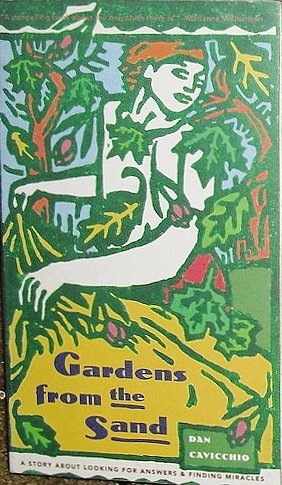 Gardens from the Sand: A Story About: Cavicchio, Dan; Cavicchio,