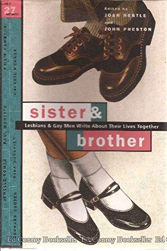 9780062510556: Sister & Brother: Lesbians & Gay Men Write About Their Lives Together
