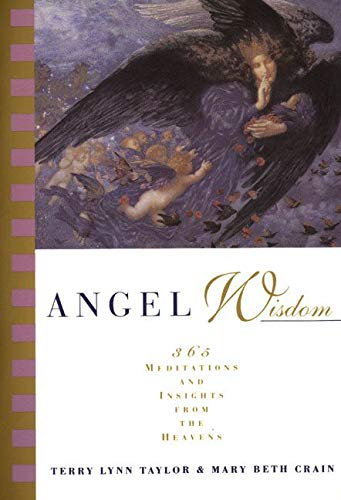 9780062510679: Angel Wisdom: 365 Meditations from the Heavens