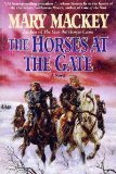 9780062510693: The Horses at the Gate: A Novel