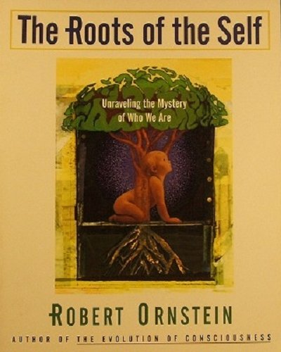 Roots of the Self (9780062510839) by Robert Ornstein