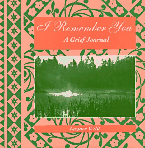 9780062510914: I Remember You: A Grief Journal