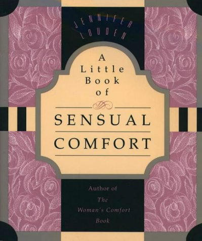 9780062511126: A Little Book of Sensual Comfort (Little Books of Wisdom)