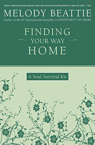 9780062511188: Finding Your Way Home: A Soul Survival Kit