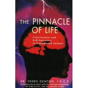 9780062511249: The Pinnacle of Life: Consciousness and Self-Awareness in Humans and Animals