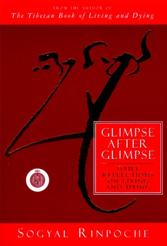 9780062511263: Glimpse After Glimpse: Daily Reflections on Living and Dying