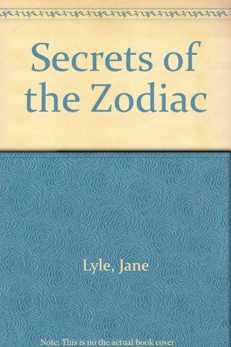 Secrets of the Zodiac: Jane Lyle