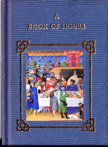 9780062511324: A Book of Hours