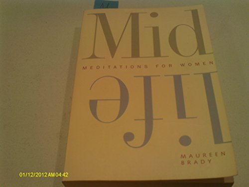 Midlife: Meditations for Women (0062511483) by Brady, Maureen