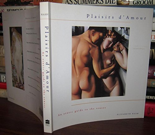 9780062511492: Plaisirs d'Amour: Erotic Guide to the Senses, An