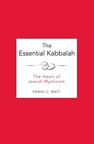 9780062511638: The Essential Kabbalah: The Heart of Jewish Mysticism