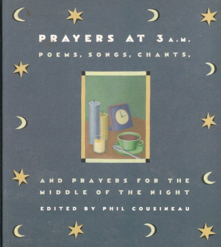 Prayers at 3 A.M.: Poems, Songs, Chants, and Prayers for the Middle of the Night (SIGNED)