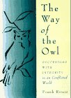 9780062512079: The Way of the Owl: Succeeding with Integrity in a Conflicted World