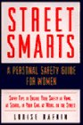 9780062512116: Street Smarts: A Personal Safety Guide for Women