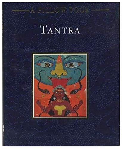 9780062512130: Tantra: A Pillow Book