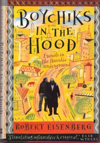9780062512222: Boychiks in the Hood: Travels in the Hasidic Underground