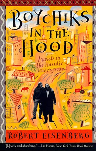 9780062512239: Boychiks in the Hood: Travels in the Hasidic Underground