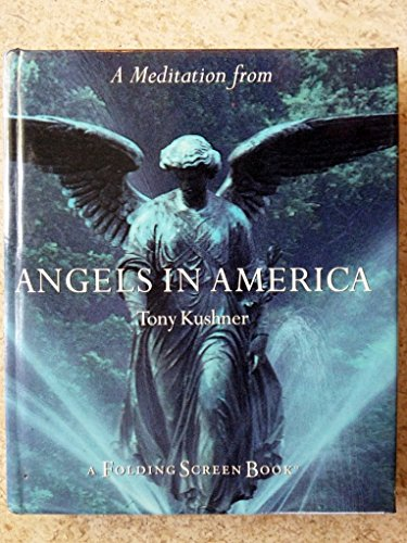9780062512246: A Meditation from Angels in America: A Folding Screen Book