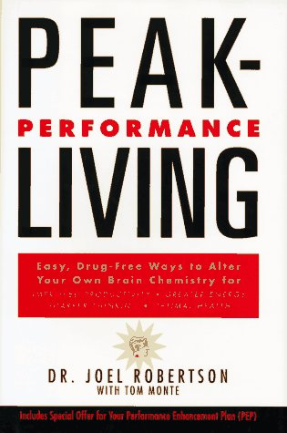 9780062512338: Peak-Performance Living