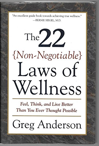 9780062512352: The 22 Non-Negotiable Laws of Wellness: Feel, Think, and Live Better Than You Ever Thought Possible