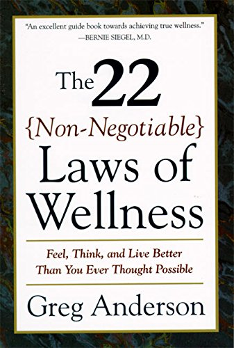 9780062512383: The 22 Non-Negotiable Laws of Wellness: Take Your Health into Your Own Hands to Feel, Think, and Live Better Than You Ev